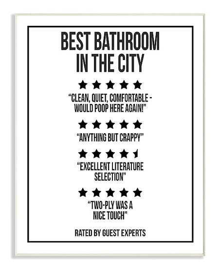 49. Best bathroom in the city sign