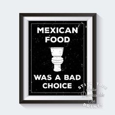 Mexican food was a bad choice sign